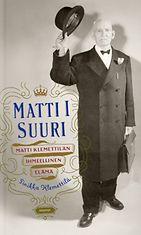 Matti I Suuri ilmestyi vuonna 2009.