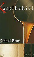 Katikekirja, Michael Roux