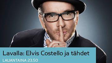 Lavalla: Elvis Costello ja tähdet