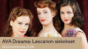 AVA Draama: Lescanon siskokset
