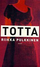 Kirjallisuuden Finlandia-palkintojen yksi palkintoehdokkaista oli vuonna 2010 kirjailija Riikka Pulkkisen kirja Totta.
