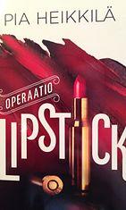 Pia-Heikkilä-Operaatio-Lipstick
