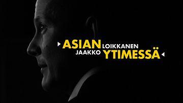 Asian ytimessä Jaakko Loikkanen